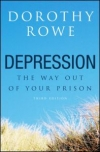 Depression: The way out of your prison (3rd Ed) 2003